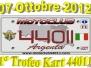 7 Ottobre 2012 - Motoclub 44011 Sui kart a Pomposa